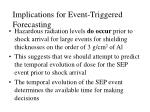 implications for event triggered forecasting