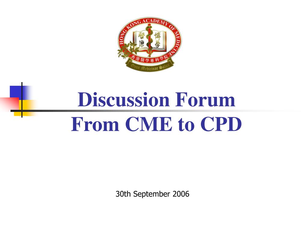 discussion forum from cme to cpd