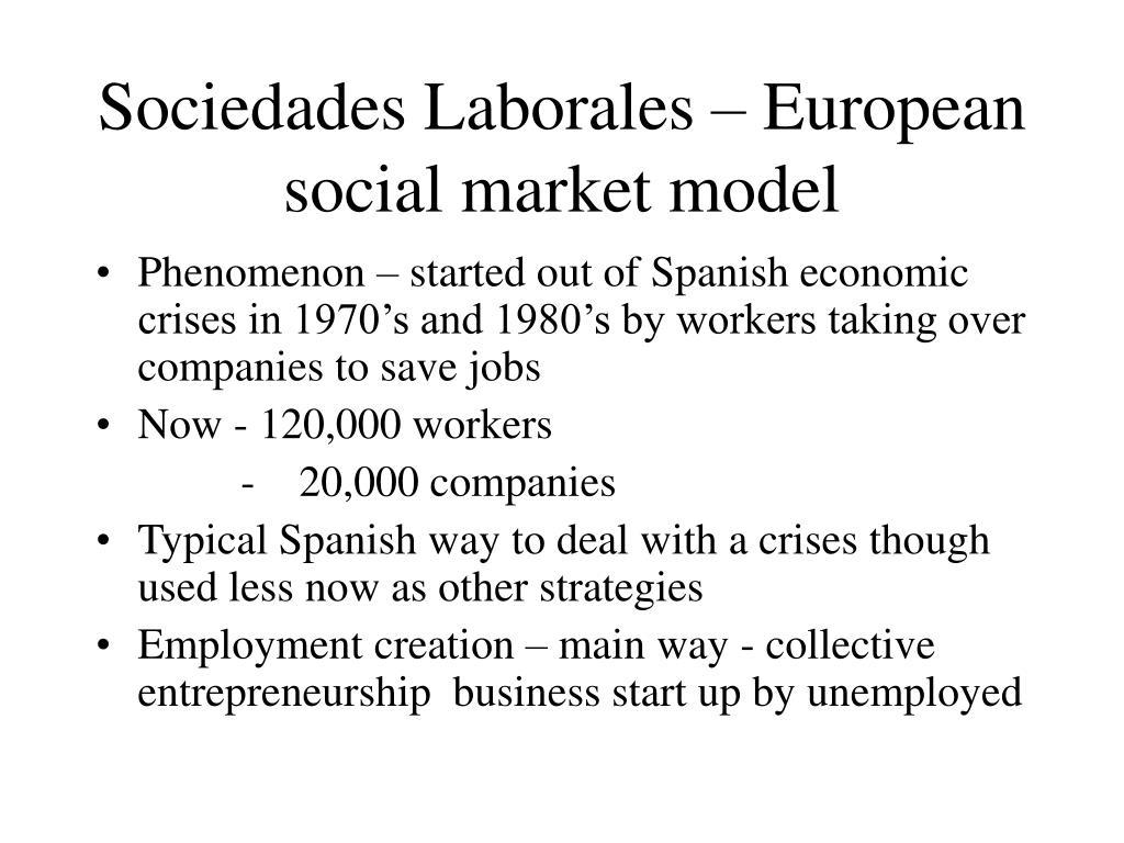 Sociedades Laborales – European social market model