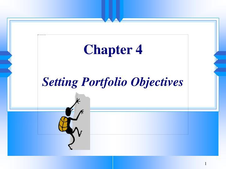 chapter 4 setting portfolio objectives n.