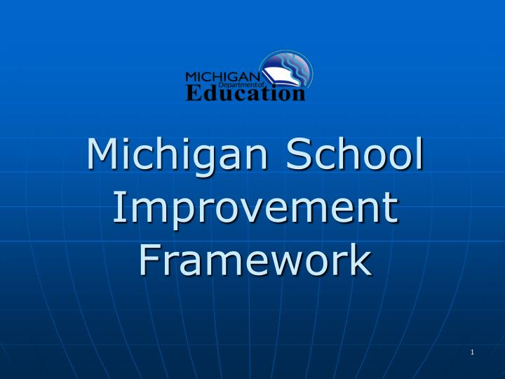 michigan school improvement framework n.