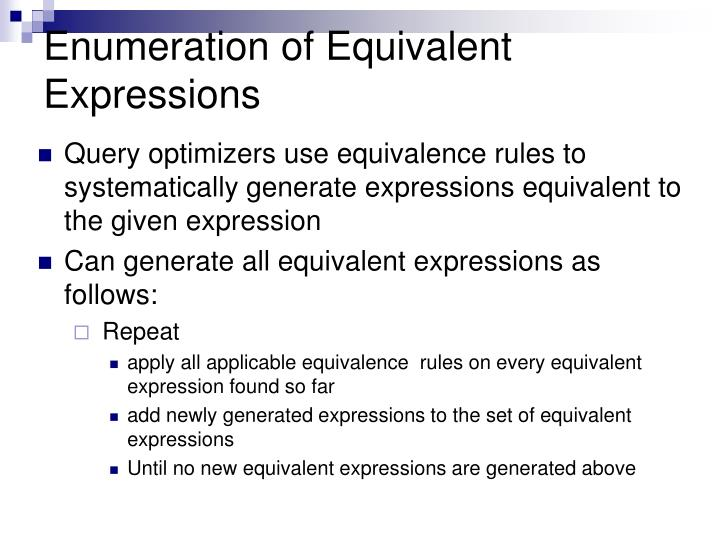 Enumeration of equivalent expressions