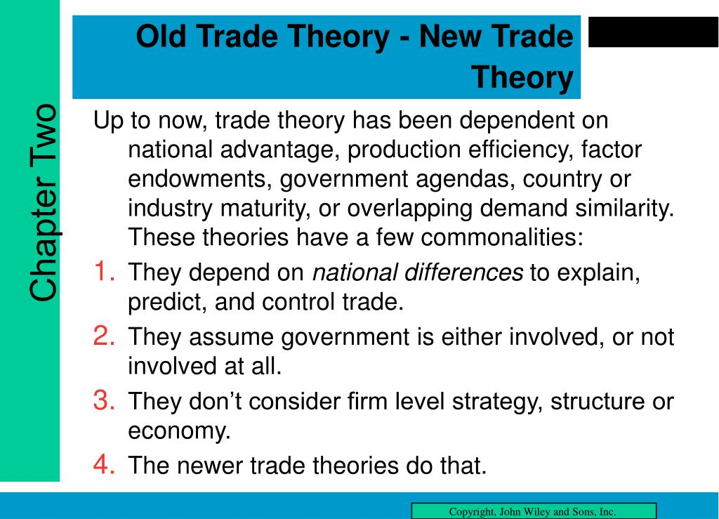 Old Trade Theory - New Trade Theory