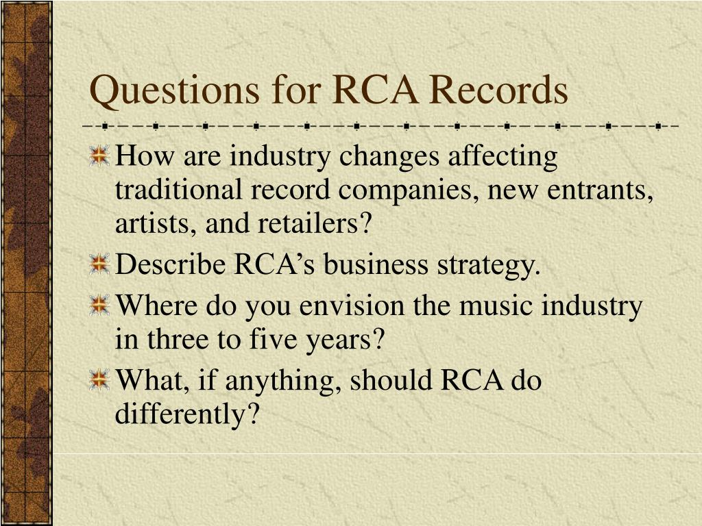 Questions for RCA Records