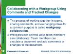 collaborating with a workgroup using comments and tracked changes