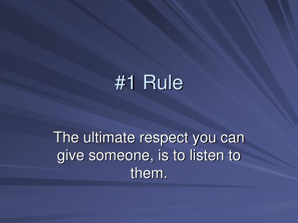 #1 Rule