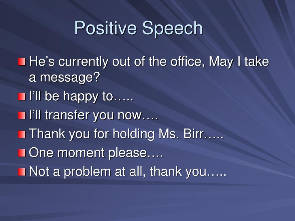 Positive Speech