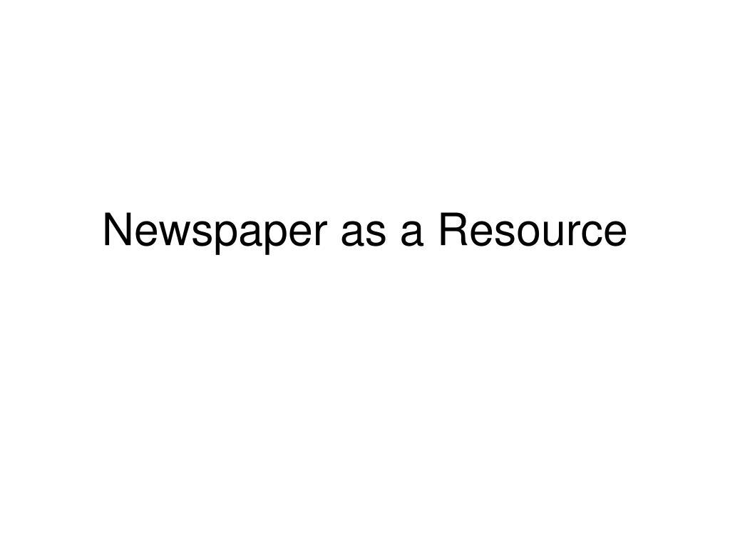 newspaper as a resource l.