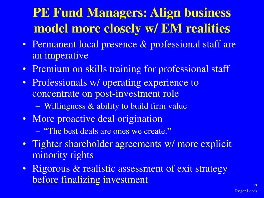 PE Fund Managers: Align business model more closely w/ EM realities
