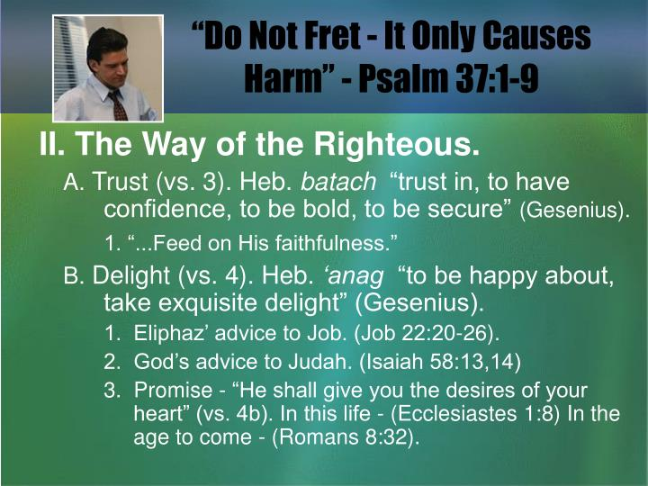 Do not fret it only causes harm psalm 37 1 92
