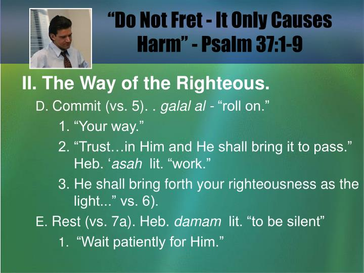 Do not fret it only causes harm psalm 37 1 93