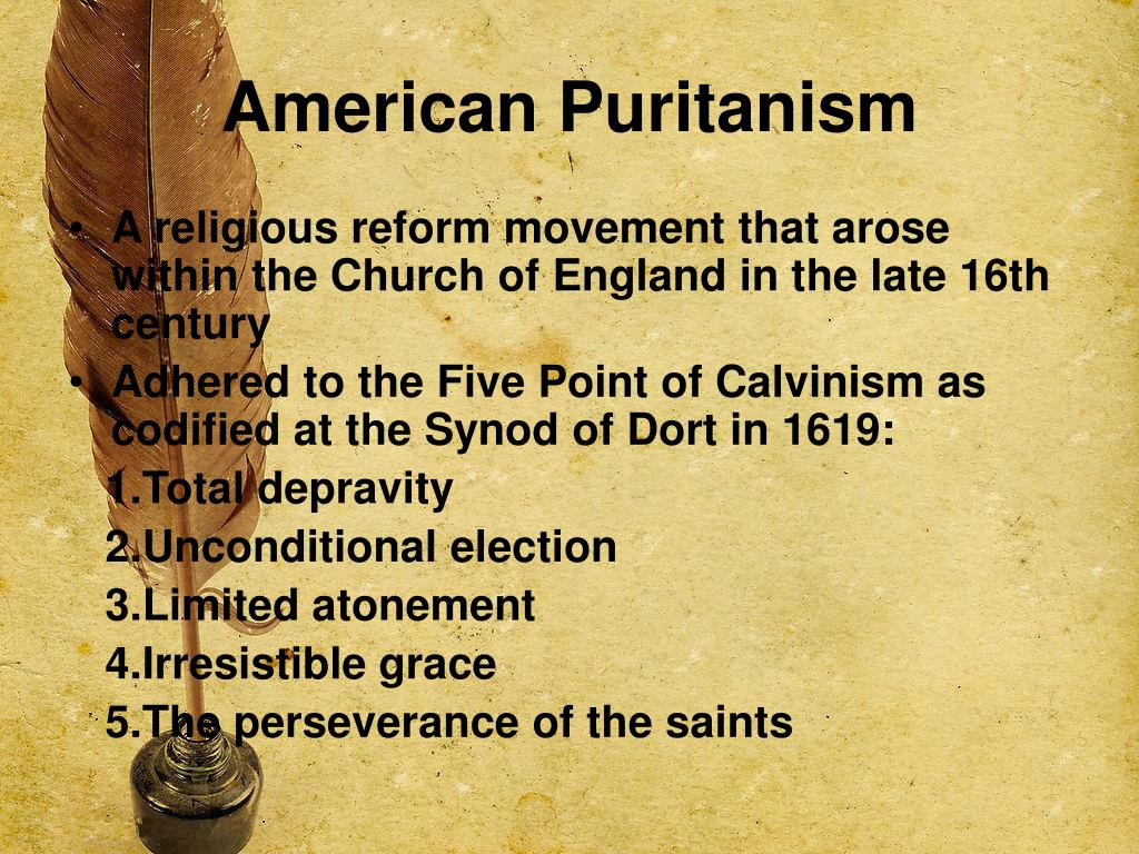 puritanism and total depravity essay The english puritans paper puritans also held belief about total depravity this was the covenant of walls the issue of original sin is addressed all humans are.