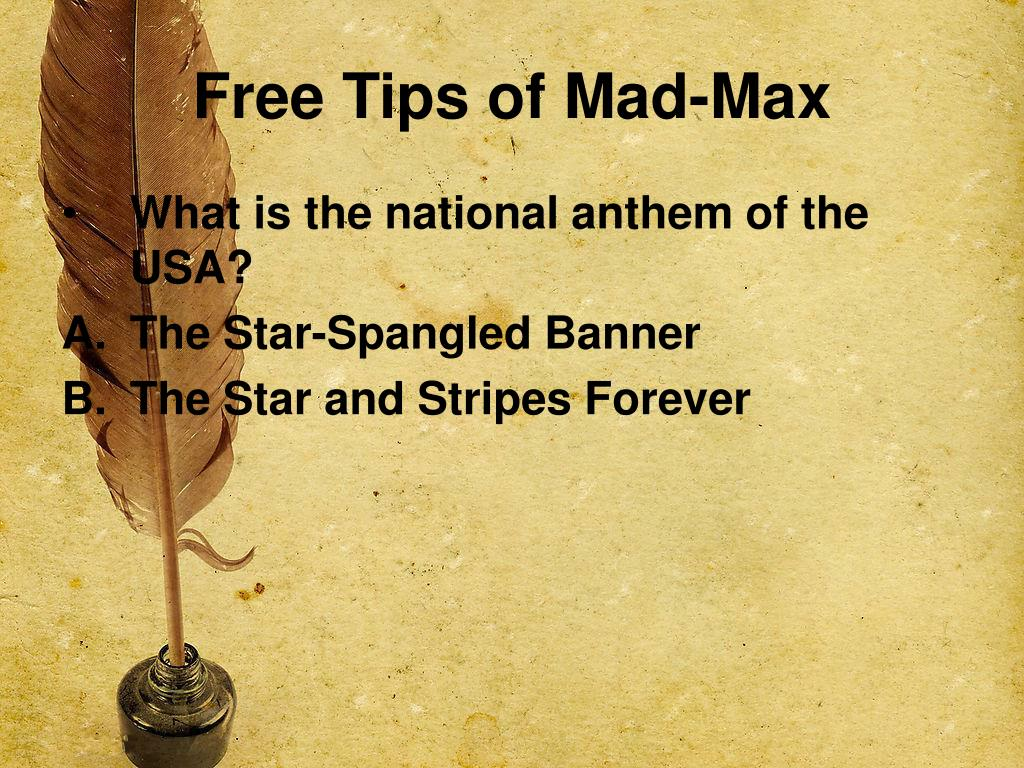 Free Tips of Mad-Max