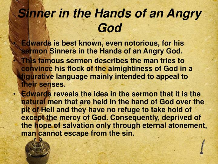 "sinners in the hands of angry god rhetorical strategies Title: from ""sinners in the hands of an angry god"" author: syhsub last modified by: teacher created date: 5/3/2011 5:34:00 pm company: suhsd other titles."