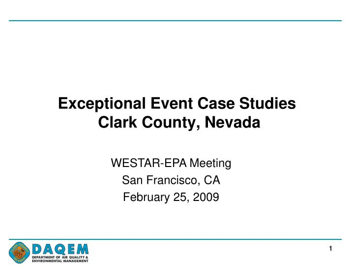 exceptional event case studies clark county nevada n.
