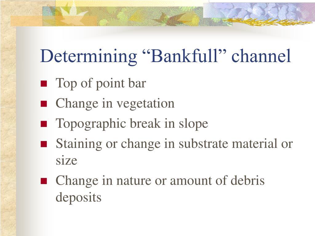 "Determining ""Bankfull"" channel"