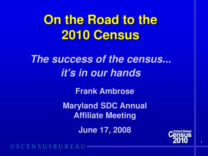 on the road to the 2010 census n.
