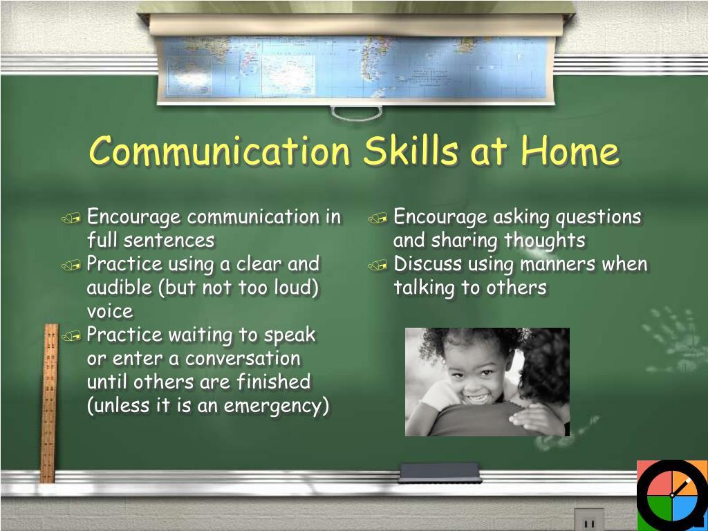 Encourage communication in full sentences