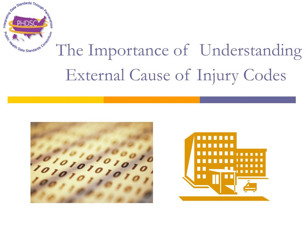 the importance of understanding external cause of injury codes l.