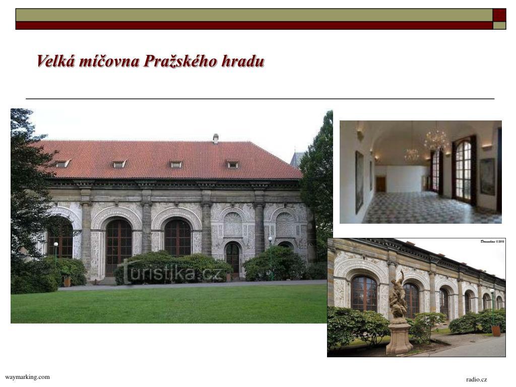 Velká míčovna Pražského hradu
