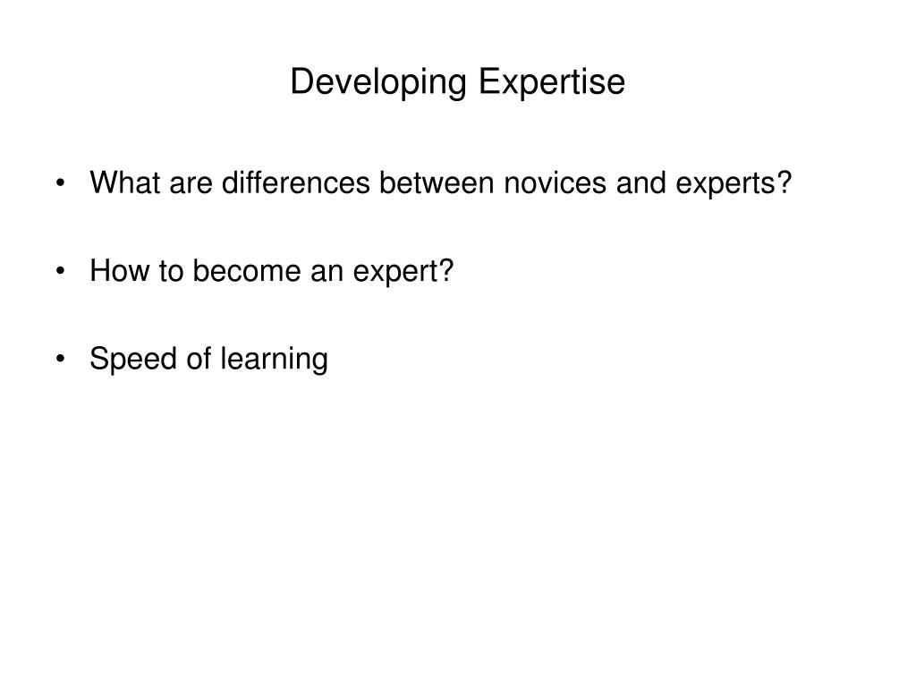 Developing Expertise