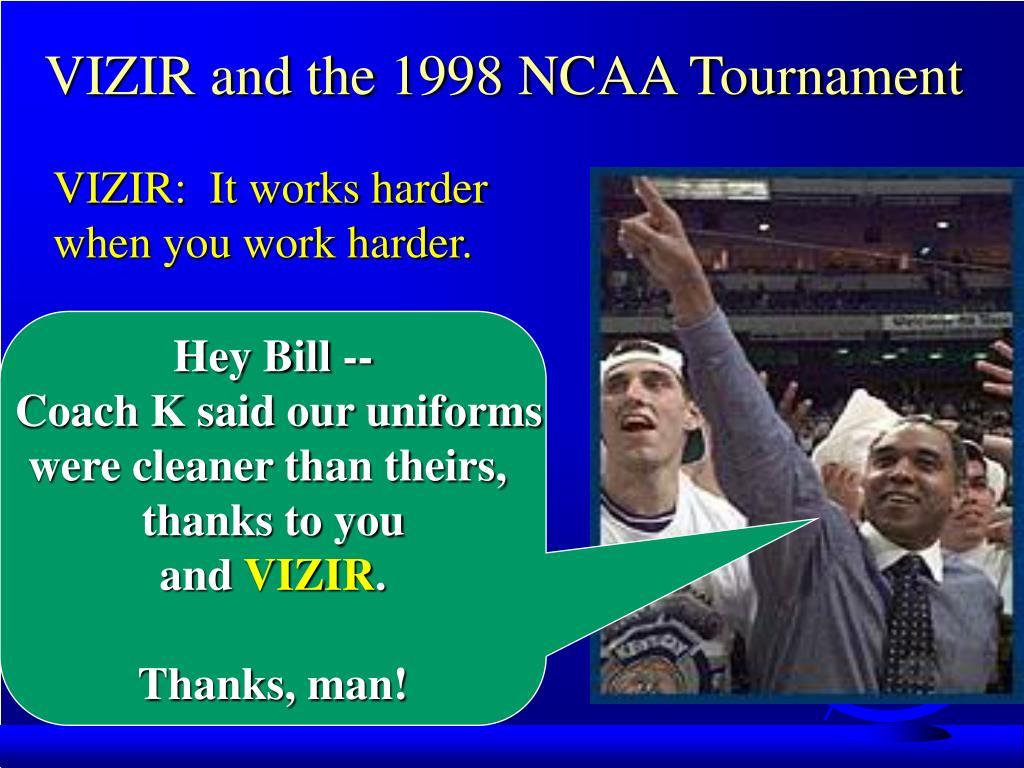 VIZIR and the 1998 NCAA Tournament