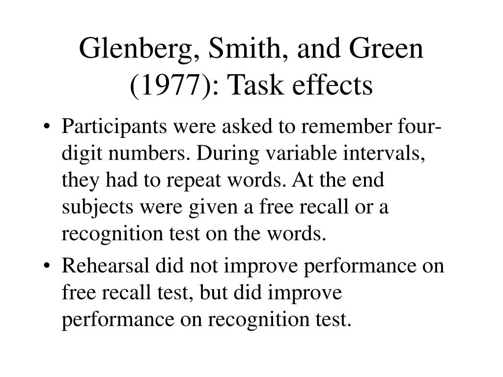Glenberg, Smith, and Green (1977): Task effects
