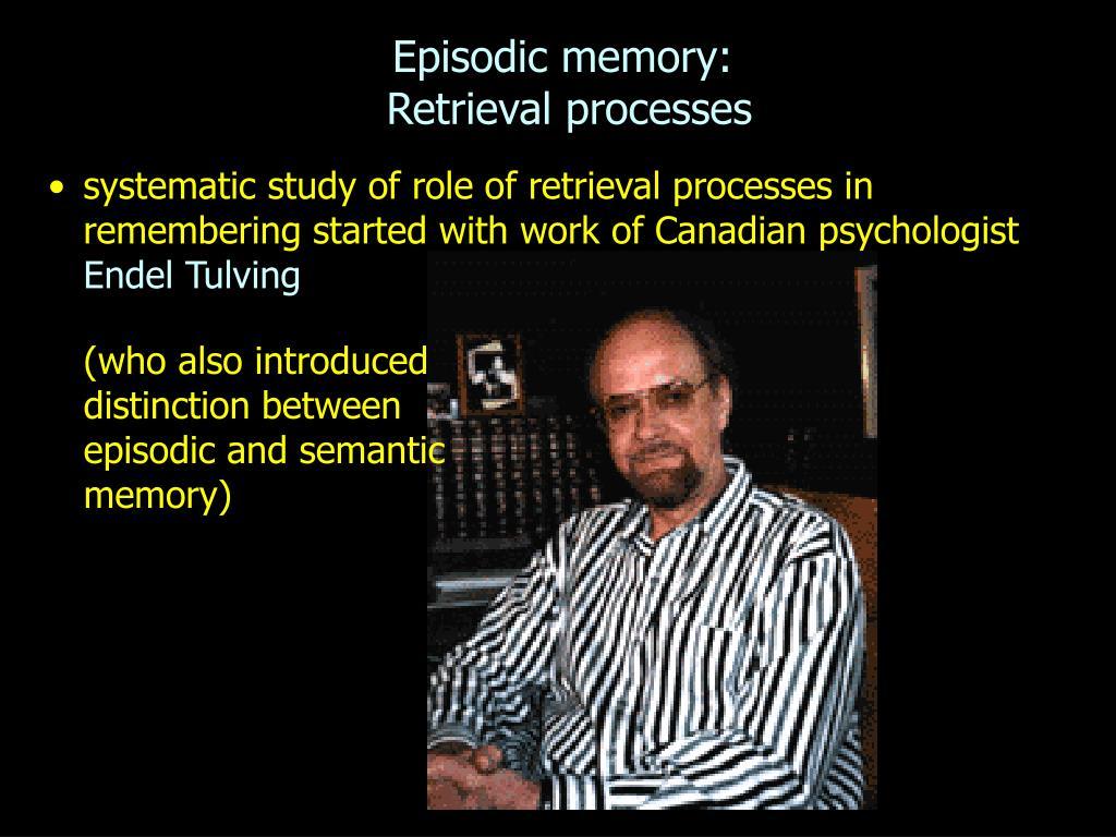 episodic memory retrieval processes