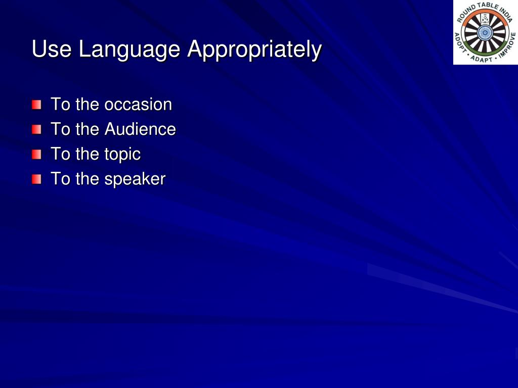Use Language Appropriately