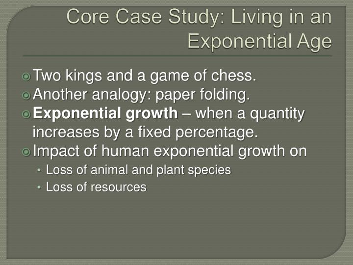 Core case study living in an exponential age