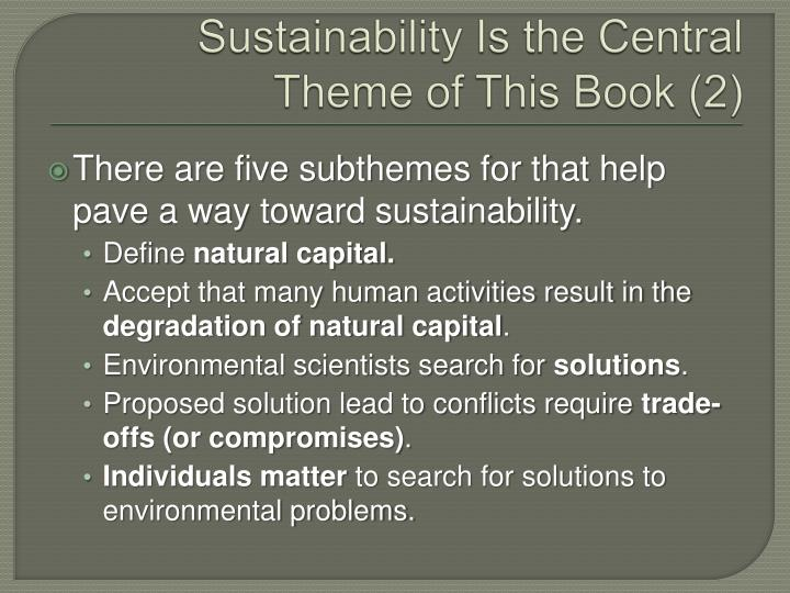 Sustainability Is the Central Theme of This Book (2)