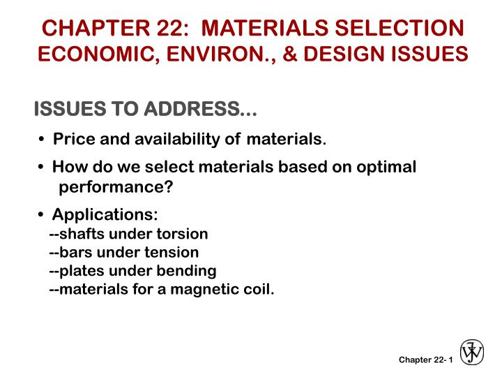 Chapter 22 materials selection economic environ design issues