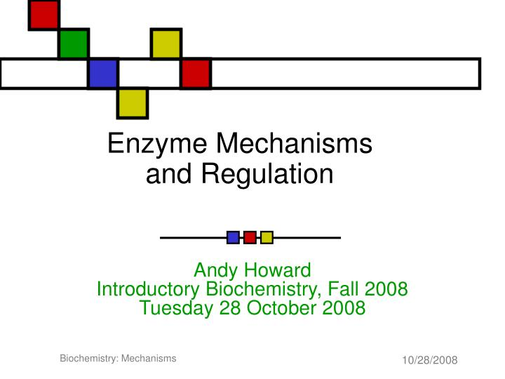 enzyme mechanisms and regulation n.