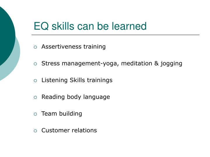 EQ skills can be learned