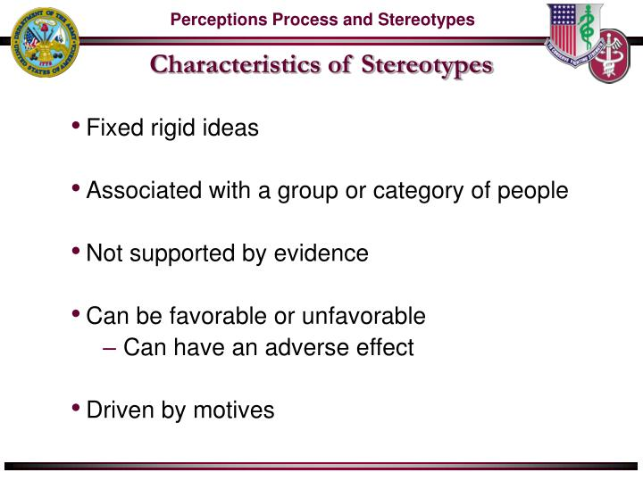 perception and stereotypes Categorizing the other: stereotypes and stereotyping stereotypes are applied with a perception of the self that the individual can achieve only partially.