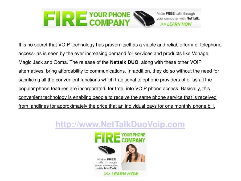 It is no secret that VOIP technology has proven itself as a viable and reliable form of telephone access- as is seen by the ever increasing demand for services and products like Vonage, Magic Jack and Ooma. The release of the