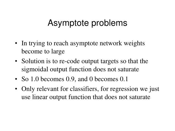 Asymptote problems