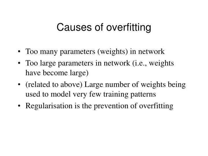 Causes of overfitting
