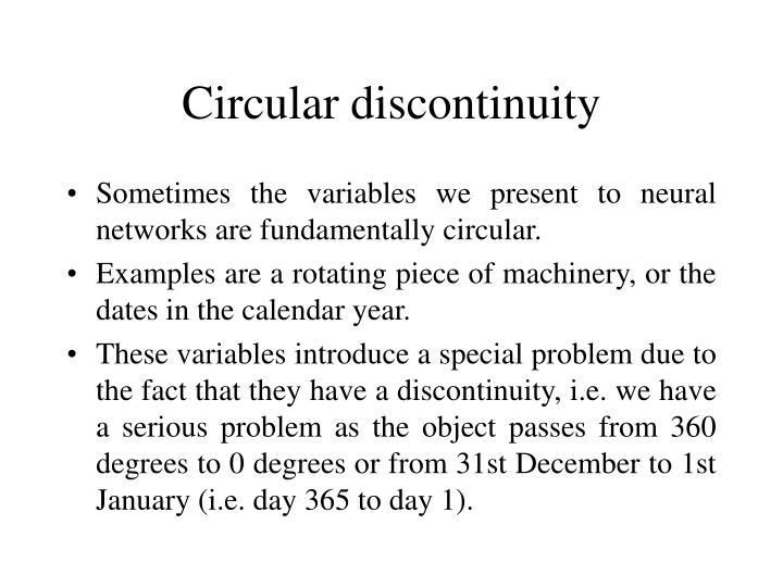 Circular discontinuity