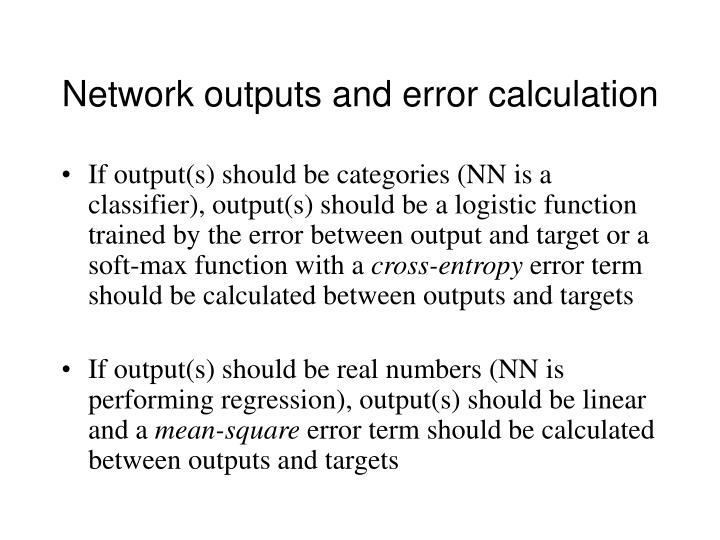 Network outputs and error calculation