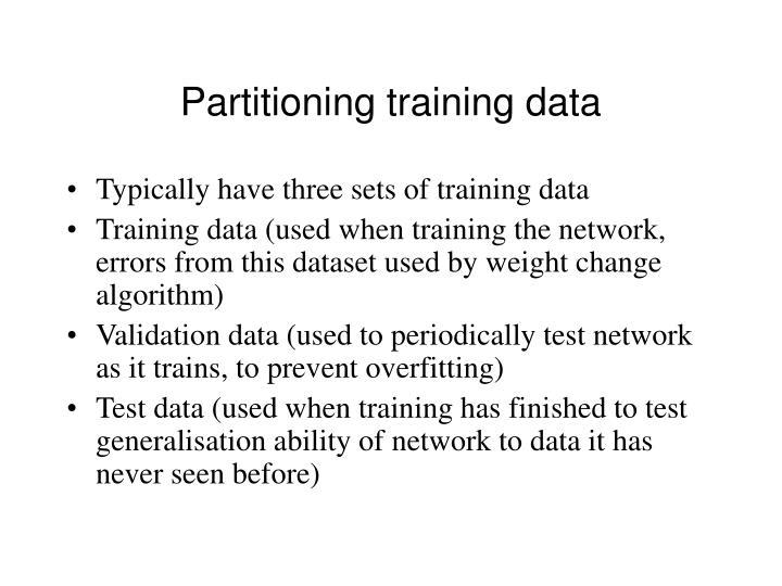 Partitioning training data