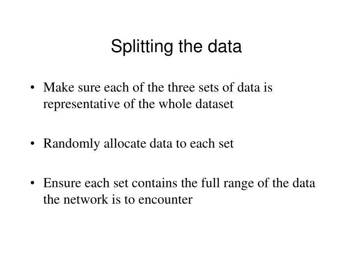 Splitting the data
