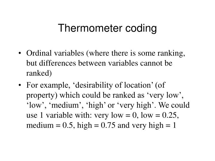 Thermometer coding