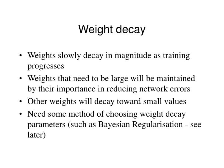 Weight decay
