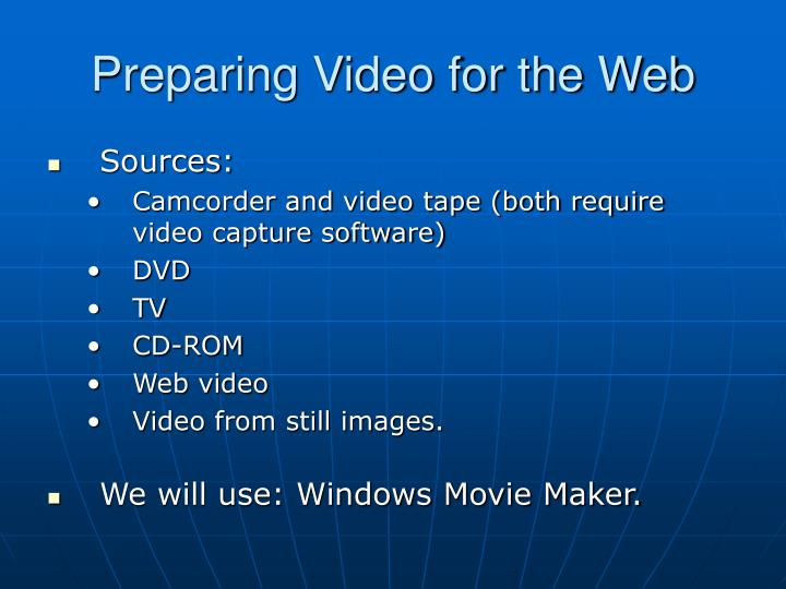 Preparing Video for the Web