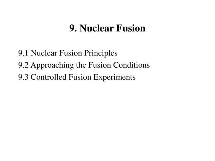 9 nuclear fusion n.