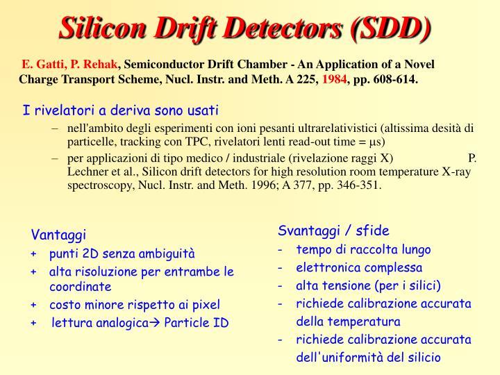 Silicon drift detectors sdd