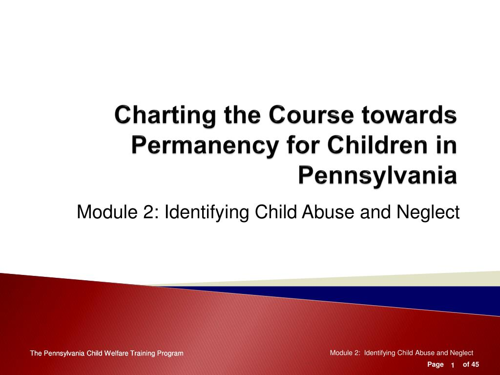 charting the course towards permanency for children in pennsylvania l.