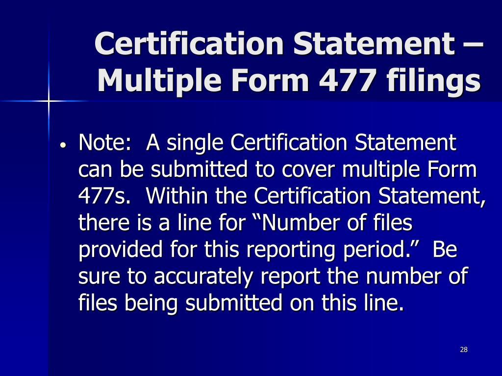 Certification Statement – Multiple Form 477 filings