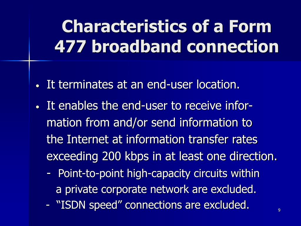 Characteristics of a Form 477 broadband connection